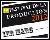 Festival de la Production : 9e Edition !