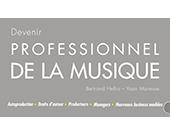 Devenir professionnel de la musique : le nouveau livre d'un intervenant de l'ISCPA