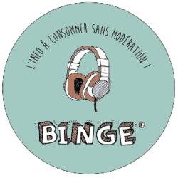 Binge', une aventure «On Air» !