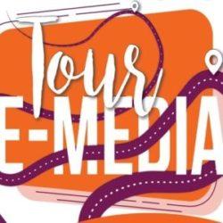 Le Tour E-Media, c'est maintenant !