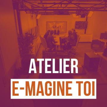 Atelier E-magine toi