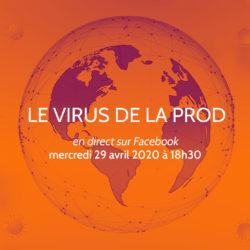 Le Virus de la Prod