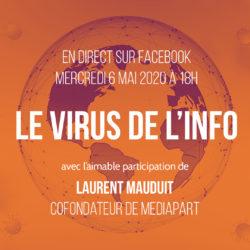 Laurent Mauduit (Mediapart) invité du Virus de l'Info