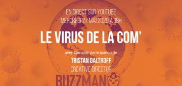 virus de la com' - Tristan Daltroff - Buzzman