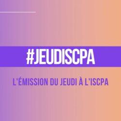 EMISSION LIVE tous les JEUDIS : #JEUDISCPA