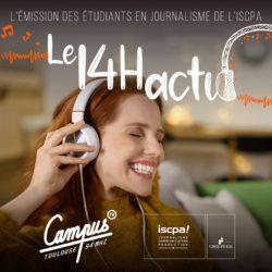 Le 14H Actu sur Campus FM, l'émission d'info des étudiants ISCPA Toulouse